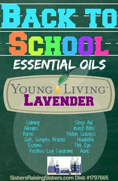 Back to School Essential Oils Young Living Lavender #YoungLiving