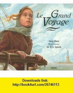 Le grand voyage (9782700042788) Amy Hest, P. J. (Patrick James) Lynch , ISBN-10: 2700042786  , ISBN-13: 978-2700042788 ,  , tutorials , pdf , ebook , torrent , downloads , rapidshare , filesonic , hotfile , megaupload , fileserve Vie Simple, James Patrick, Illustrations, Good Night, Album, Amy, Books, Tutorials, Readers Workshop