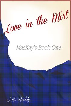 My original cover for Book One of my MacKay's Series. My Books, The Originals, Cover, Blankets