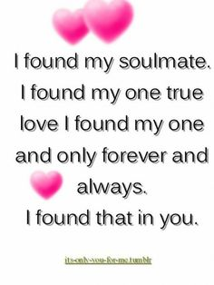 And I found it in you too you are very very special my angel my soulmate though I bet you can be s little devil sometimes ; Qoutes About Love, Love Quotes For Her, True Love Quotes, Romantic Love Quotes, Love Poems, Quotes For Him, Be Yourself Quotes, Relationship Quotes, Life Quotes