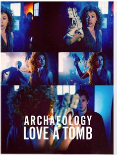 "ksc ""River: My old fellah didn't see that, did he? He gets ever so cross...//  Rory: So... what kind of doctor are you?...//  River: Archaeology. Love a tomb."" ♥♥"
