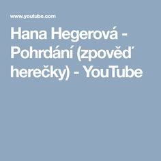 Hana Hegerová - Pohrdání (zpověď herečky) - YouTube