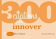 300 citations pour innover de Brice Challamel et Olivier-Saive