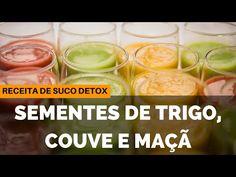 Receita de Suco Detox: Sementes de Trigo, Couve e Maçã - Fator da Perda de Peso - YouTube