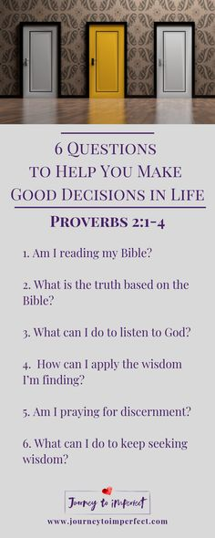 Do you ever wish you had more wisdom for making good decisions in life Ask yourself these 6 questions! via JrnyToImperfect Christian Living, Christian Faith, Christian Women, Life Proverbs, Waiting On God, Prayer Times, Knowledge And Wisdom, Fear Of The Lord, Christian Encouragement
