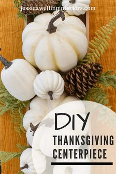Make a Super-Easy Pumpkin Centerpiece! This easy DIY Fall centerpiece is the perfect simple neutral decor for your table. It's inexpensive and you can use it all season- especially for Thanksgiving! White Pumpkin Centerpieces, Thanksgiving Centerpieces, Thanksgiving Crafts, Thanksgiving Celebration, Party Centerpieces, Happy Thanksgiving, Holiday Crafts, Holiday Ideas, Table Decorations