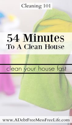 Need to clean your house fast? My super efficient method of cleaning will have your home clean, tidy and organized in under an hour!