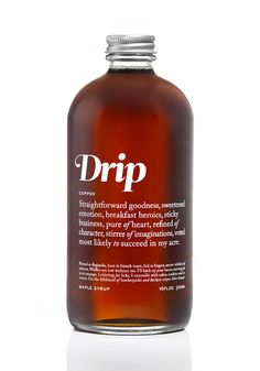 Drip Maple Syrup.     this would be perfect for some fucker i know. gotta remember this in June :)