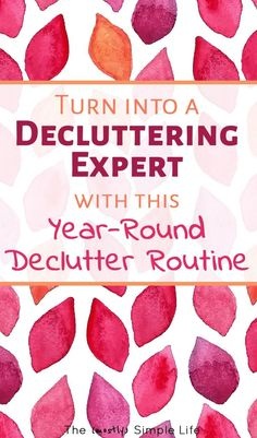 How to Create a Year-Round Decluttering Routine | I'm sick of feeling overwhelmed and this is an awesome system - tips and ideas for our home! Almost like a checklist of what to do all year to keep clutter away and stay organized. I'm feeling some motivation!!! #declutter #clutter #clutterfree #organized #routine #homeorganization #organize #cleanhome #chores
