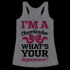 Whether you're an awesome cheer mom or an awesome cheerleader, this cheer t shirt is sure to please, and it makes a perfect gift for cheerleaders in your life! Show off your sports skills and prove everyone who thinks cheerleading isn't a sport wrong with this super-powered cheerleading t shirt!