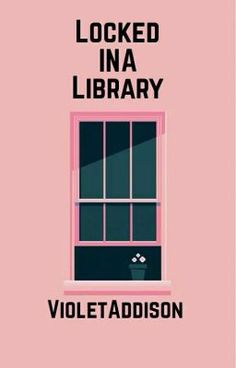 Locked in a Library (on Wattpad) http://w.tt/22AwZdy #shortstory #Short Story #amreading #books #wattpad