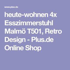 heute-wohnen 4x Esszimmerstuhl Malmö T501, Retro Design - Plus.de Online Shop