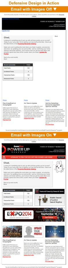 GameStop >> sent 9/2014 >> Chad, It's Time to Update Your Profile >> With this loyalty program reengagement email, GameStop wants me to spend my points, reminding me that they're adding new stuff to their rewards catalog all the time. This email demonstrates solid defensive design, which is important with reengagement campaigns because subscribers may no longer have images enabled. —Chad White, Lead Research Analyst, Salesforce ExactTarget Marketing Cloud