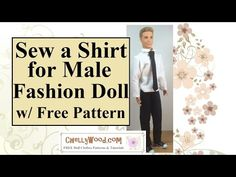 Free printable sewing pattern for Ken doll shirt also fits Spin Master Liv doll Jake and GI Joe among other male fashion dolls. ChellyWood.com