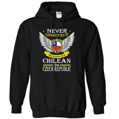 ((Top Tshirt Design) Never Underestimate The Power Of A Chilean in CZECH REPUBLIC [TShirt 2016] Hoodies, Funny Tee Shirts