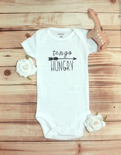 A personal favorite from my Etsy shop https://www.etsy.com/listing/533986247/baby-onesie-i-am-hungry-tengo-hungry