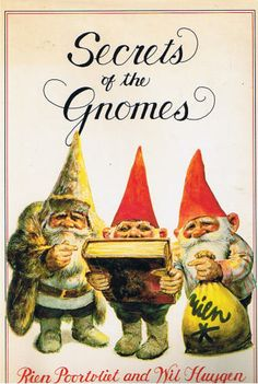 Secrets of the Gnomes - We love this book and the Fairies