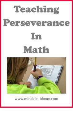 """Teaching Perseverance in Math: Check out my guest post over on """"Minds in Bloom""""! Grab a freebie while you are there!"""