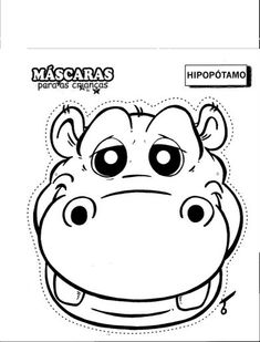 Hipo mask - free coloring pages Mascaras Halloween, Paper Mache Animals, Puppet Patterns, Jungle Party, Animal Masks, Jungle Animals, Preschool Art, Hippopotamus, Free Coloring Pages