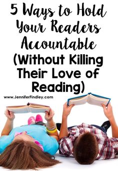 5 Ways to Hold Students Accountable in Reading - Teaching with Jennifer Findley