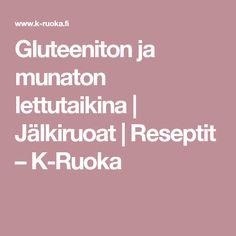 Gluteeniton ja munaton lettutaikina   Jälkiruoat   Reseptit – K-Ruoka