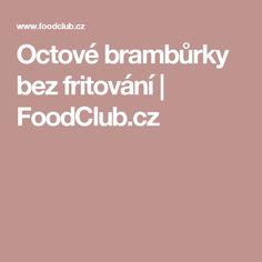 Octové brambůrky bez fritování | FoodClub.cz