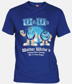 Camiseta W's los caramelos de cristal azul de Walter White (Breaking Bad) - Crystal Blue Candys by Walter White