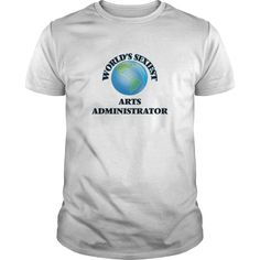 World's Sexiest Arts Administrator, Order HERE ==> https://www.sunfrog.com/Jobs/Worlds-Sexiest-Arts-Administrator-White-Guys.html?id=41088