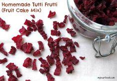 Homemade Tutti Frutti (Fruit Cake Mix) - My Heart Beets Fruit Cake Mix, Fruit Cake Design, Fruit Birthday Cake, Fruit Wedding Cake, Beet Recipes, Real Food Recipes, Paleo Fruit, Paleo Sweets, Chocolate Fruit Cake