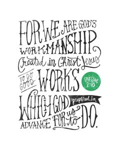 Ephesians 2:10 Art Print                                                                                                                                                      More