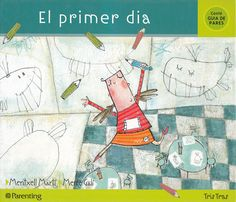 "Cover of ""Tris tras - Mi primer día"" Telling Stories, Early Childhood Education, Phonics, Puppets, Back To School, Fairy Tales, College, Activities, Books"