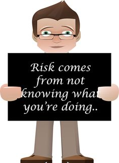 We are risk taker.
