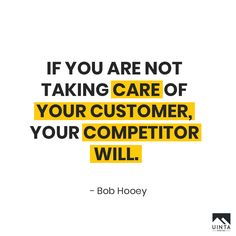 If you are not taking care of your customer, your competitor will. - Bob Hooey  #uintadigital #digitalmarketing #digitalagency #engage #customer #competitor #bobhooey #quotes #search #instaquotesgram #quotesdaily #agency #creative #teamwork #team #branding #advertising #strategy #planning #socialmediamarketing  #website #market #evolve #social #contentcreator #contentmarketing #inboundmarketing #influencer #influencermarketing #socialmedia #seo #marketing #marketingdigital #utah…