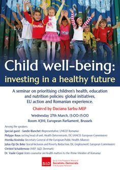 Despre bunastarea copiilor, la Bruxelles European Parliament, Prioritize, Special Guest, Investing, Nutrition, Wellness, Education, Children, Health