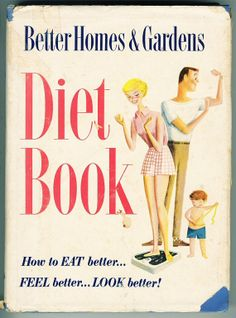 Vintage Diet Book Better Homes and Gardens 1955 by NeatoKeen, $21.00 #droz #diet #weightloss #loseweight #burnfat #loseweightfast #GarciniaCambogia