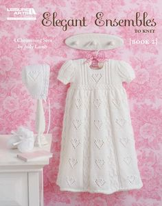 Elegant Ensembles to Knit, Book 2 eBook - The darling christening layettes in Elegant Ensembles to Knit , Book 2 (Leisure Arts #4760) are the ultimate baby gifts. Each of the four sets designed by Judy Lamb includes an heirloom-quality gown, cap, and pair of booties. The sweet textures and pretty details are a joy to knit, while the accurate instructions ensure the successful creation of these loving gifts. Layettes include Tapestry, Royal Princess, Love and Kisses, and Light and Lacy…