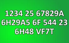 Can you decrypt hidden message (1234 25 67829A 6H29A5 6F 544 23 6H48 VF7T)?