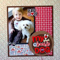 """""""My Lovable Dog"""" 1-pic, vertical, blocking, patterned paper, circles, twine, buttons, dots"""
