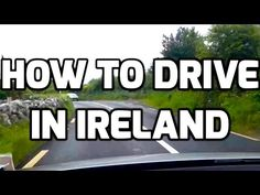 Tips for driving in Ireland - YouTube
