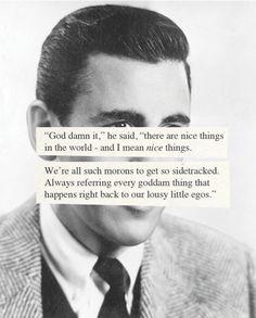 J.D. Salinger. God damn it!