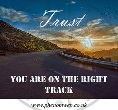 Trust  -    You are on the right track - https://www.phenomweb.co.uk/trust-you-are-on-the-right-track/ - #science #technology #essentials #entrepreneur #positive#innovation #digital #values #businessmodel #design #business #developer #new #brandnew #web #webdesign #webdev #webdevelopment #WordPress #design #SEO #Marketing #Google #blogging #mobileapp #mobile #ios #apps #happy