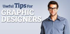 Useful Tips for Graphic Designers
