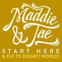 #StartHere and win a trip to Disney World with @MaddieAndTae!