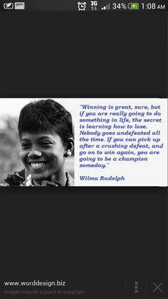 Wilma rudolph Wilma Rudolph, The Secret, Something To Do, Wisdom, Sayings, Learning, Words, Quotes, Inspiration