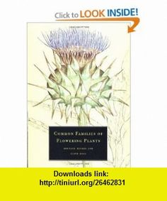 Common Families of Flowering Plants (9780521576093) Michael Hickey, Clive King, S. M. Walters , ISBN-10: 0521576091  , ISBN-13: 978-0521576093 ,  , tutorials , pdf , ebook , torrent , downloads , rapidshare , filesonic , hotfile , megaupload , fileserve