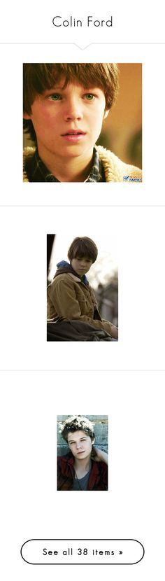 """Colin Ford"" by ltspork ❤ liked on Polyvore featuring supernatural, people, colin ford, home, home decor, men, boy, pictures, male and guys"