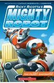 Ricky Ricotta's Mighty Robot, written by Dav Pilkey and illustrated by Dan Santat, J PILKEY