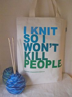 I Knit So I Won't Kill People Blue and Green Silk by astorknot