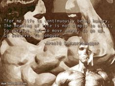 Motivational Quotes - Arnold Schwarzenegger