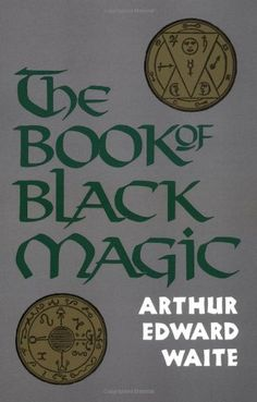 The Book of Black Magic by Arthur Edward Waite,http://www.amazon.com/dp/0877282072/ref=cm_sw_r_pi_dp_BeNIsb0B38R4JPG3